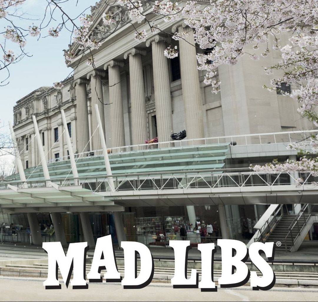 Mad Libs, COVID-19, online games, Brooklyn Museum, learning programs